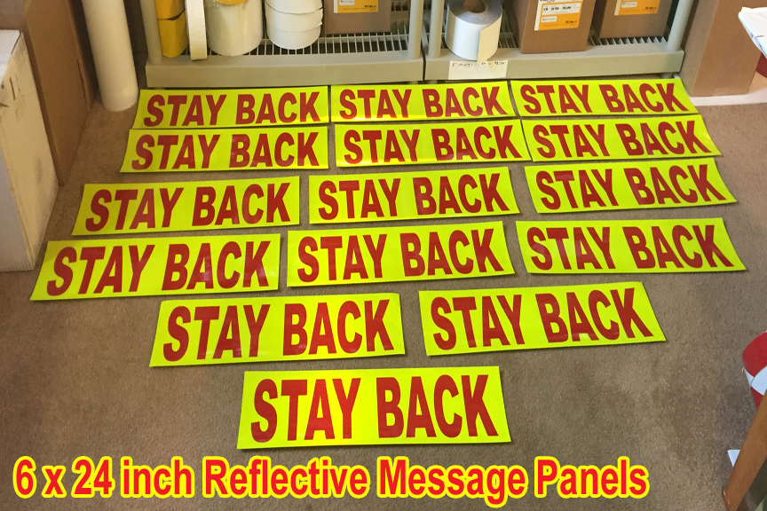 Stay Back Reflective Sign Words Warning Panel